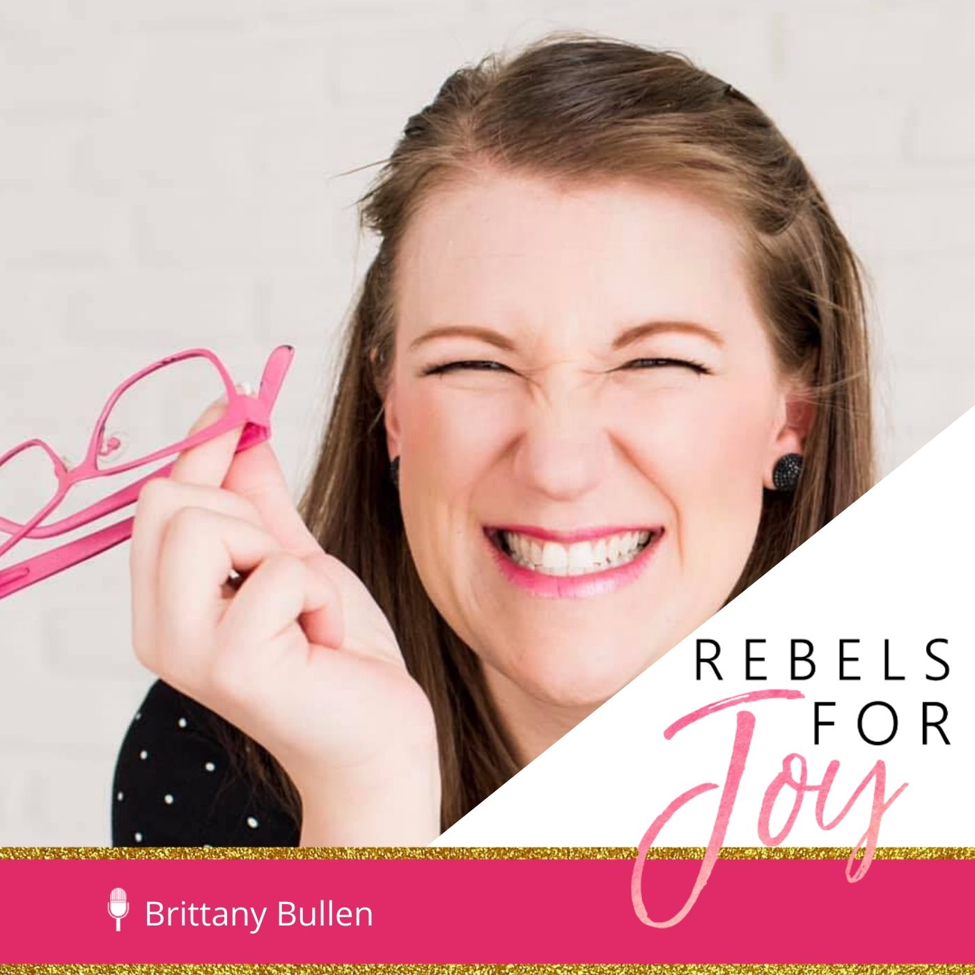 Episode 26: Optimizing For Joy feat. NerdyGirl Brittany Bullen